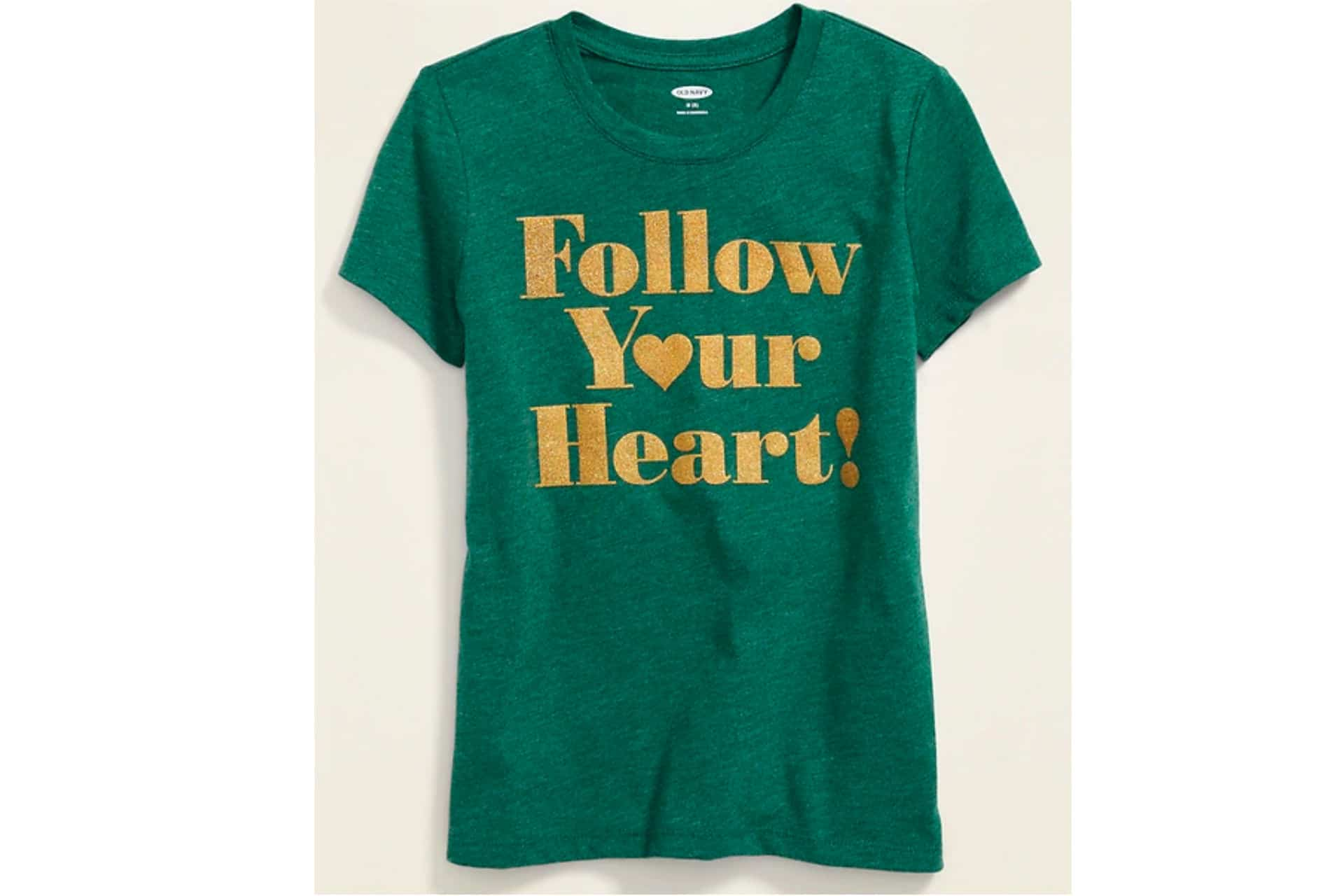 Green shirt that says 'Follow your heart'