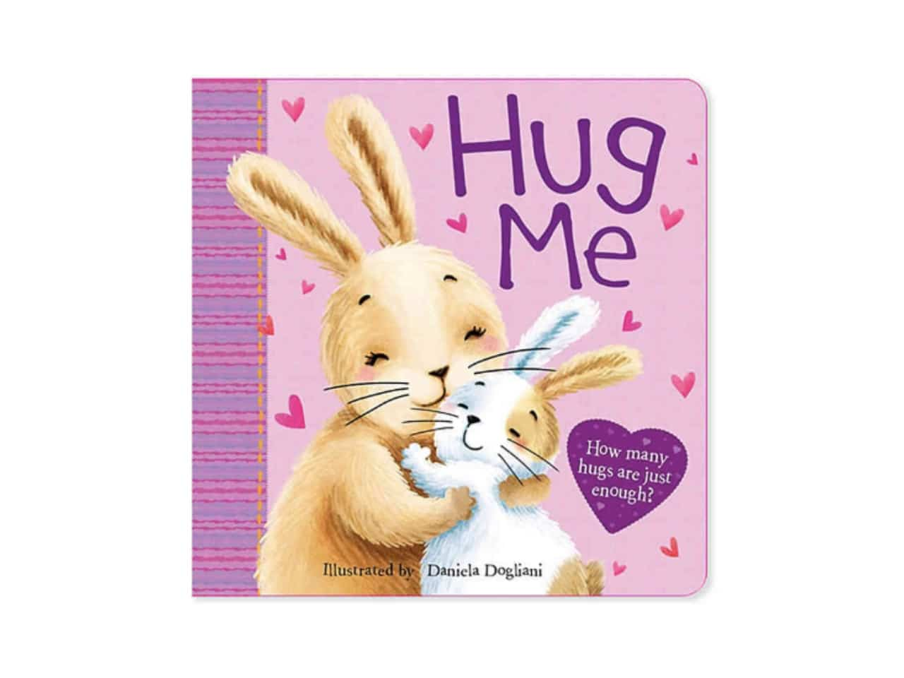 Pink book with bunnies hugging called 'Hug Me'