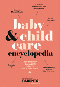 magazine cover in coral colour with typography, it reads Baby and child care encyclopedia, reviewed by canadian health professionals