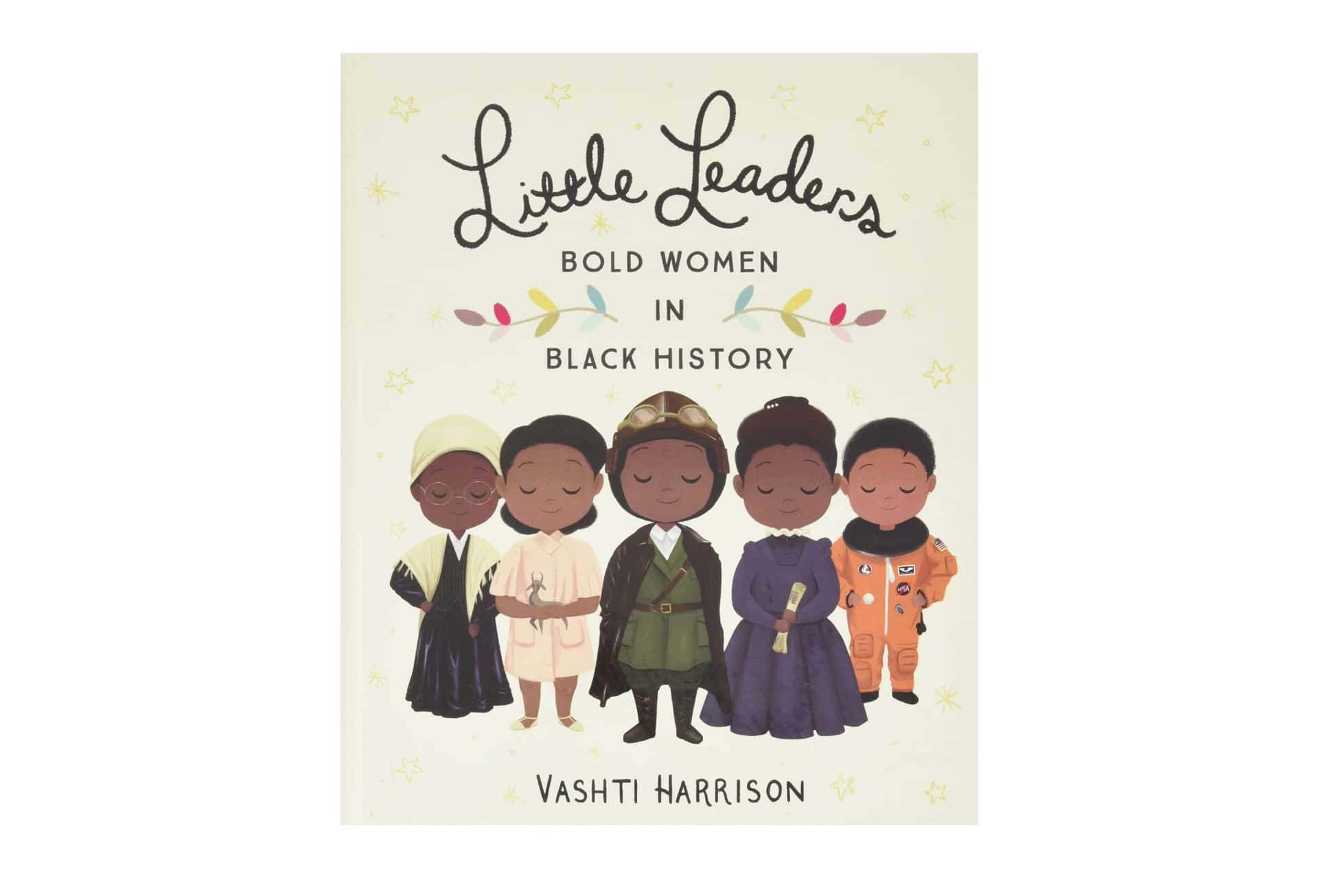 Picture book for Black History Month called Little Leaders Bold Women in History